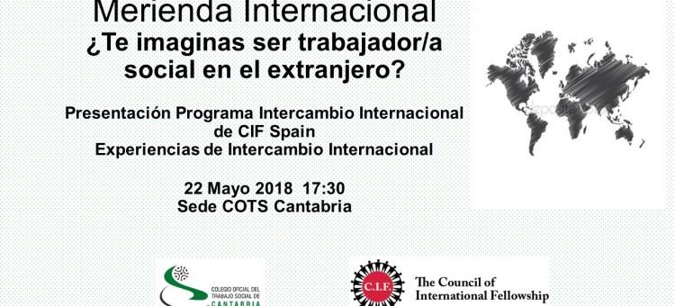 Merienda Internacional  ¿Te imaginas ser trabajador/a social en el extranjero?